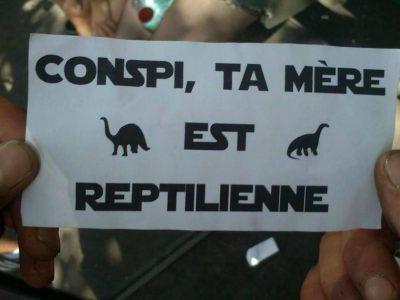 Conspi, ta mère est reptilienne!