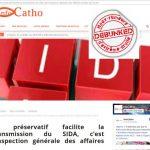 Fausse affaire VIH Préservatif, info catho
